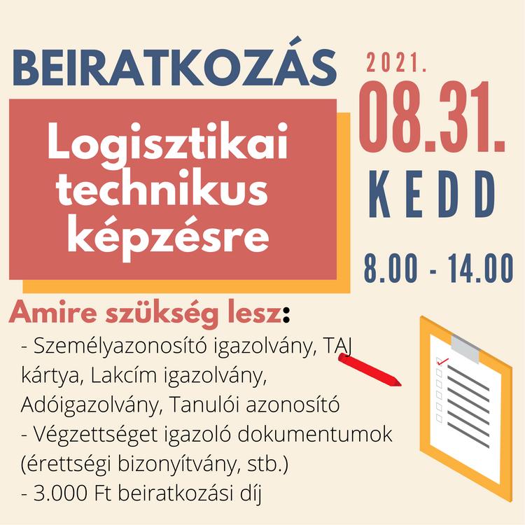 Beiratkozás Logisztikai technikusoknak 2021/2022. tanévre